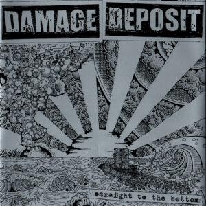 DAMAGE DEPOSIT – Straight To The Bottom – EP