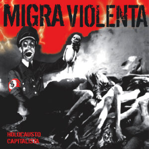 MIGRA VIOLENTA – Holocausto Capitalista – LP