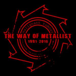 MALIGNANT TUMOUR – The Way Of Metallist – 2DVD
