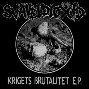 SVAVELDIOXID – Krigets Brutalitet – EP