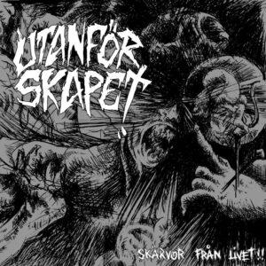 UTANFÖRSKAPET – Skärvor Från Livet – EP