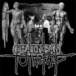 CHAINSAW TO THE FACE – Agonizing Pain And Perpetual Misery – LP