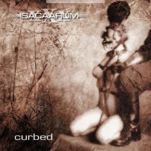 ISACAARUM – Curbed – LP