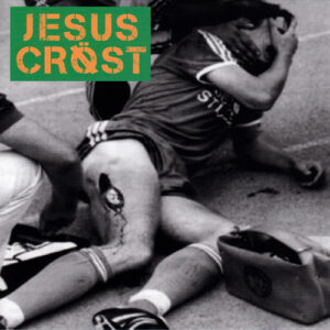 JESUS CROST – Fuck Powerviolence…This Is Groovy Gore Grind! – EP