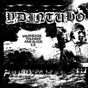 YDINTUHO – Warheads, Thunder And Blood – EP
