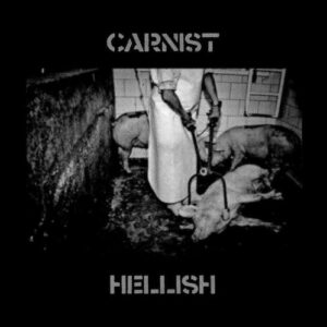 CARNIST – Hellish – 10LP