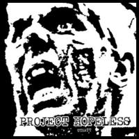 PROJECT HOPELESS – Utsatt – EP