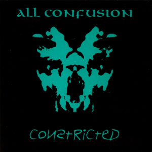 CONSTRICTED – All Confusion – EP