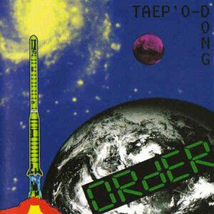ORdER – Taep´O-Dong – CD