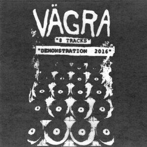 VÄGRA – Demonstration 2016 – LP