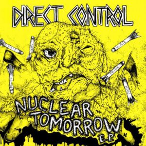 DIRECT CONTROL – Nuclear Tomorrow – EP