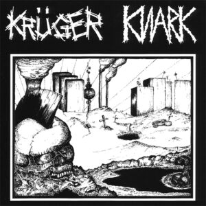 KRÜGER / KNARK – split EP