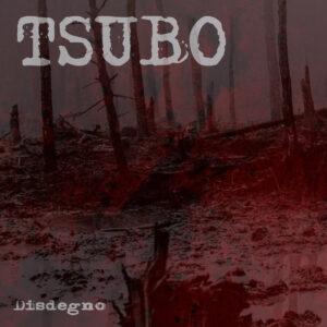 TSUBO – Disdegno – EP