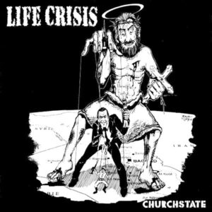 LIFE CRISIS – Churchstate – EP