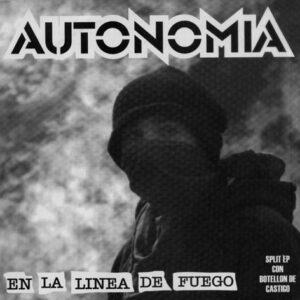 AUTONOMIA / BOTELLON DE CASTIGO – split EP
