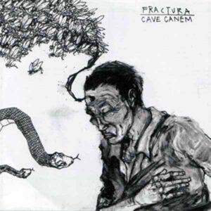 FRACTURA / CAVE CANEM – split EP