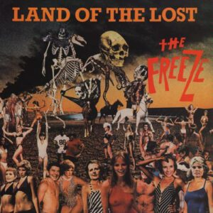THE FREEZE – Land of the Lost And Rabid Reaction – CD