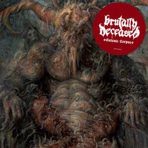 BRUTALLY DECEASED – Satanic Corpse – LP