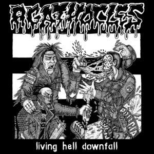 AGATHOCLES – Living Hell Downfall – zádová nášivka