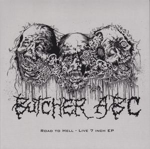 BUTCHER ABC – Road To Hell – EP