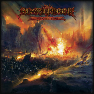 CHAOSBRINGER – Turn Into Ruins – LP
