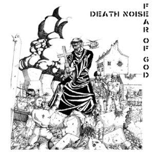 FEAR OF GOD / DEATH NOISE – split LP