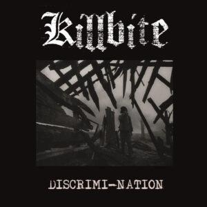 KILLBITE – Discrimi-Nation LP+CD