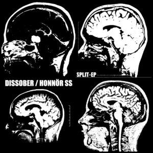 DISSOBER / HONNÖR SS – split EP