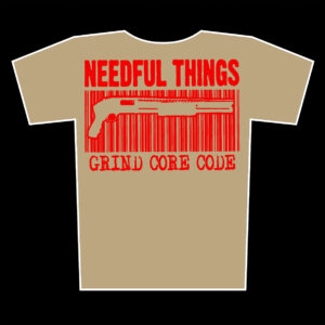 NEEDFUL THINGS – Grind Core Code – t-shirt