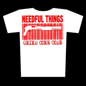 NEEDFUL THINGS – Grind Core Code – white girlie t-shirt