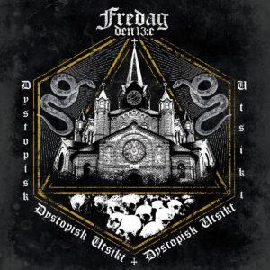 FREDAG DEN 13:E – Dystopisk Utsikt – LP