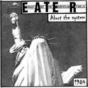 E.A.T.E.R. – Abort The System – EP