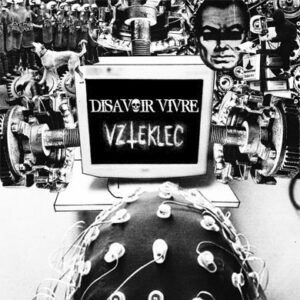 DISAVOIR VIVRE / VZTEKLEC – split tape