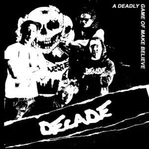 DECADE – A Deadly Game Of Make Believe – EP