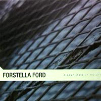 FORSTELLA FORD – Dismal State of the Art – LP