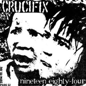CRUCIFIX – Ninteen-Eightyfour – LP