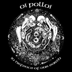 OI POLLOI – In Defence of Our Earth II – zádová nášivka