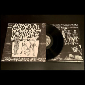 CRAWL NOISE – Wall of Noisecore 1987/89 – LP