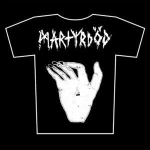 MARTYRDOD – Hand – tričko