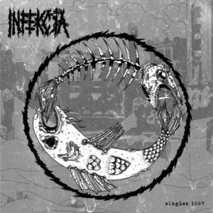 INFEKCJA – Singles 1997 – LP