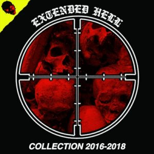 EXTENDED HELL – Collection 2016/2018 – LP