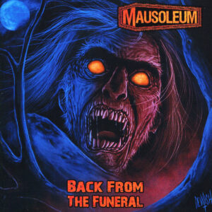 MAUSOLEUM – Back From The Funeral – LP