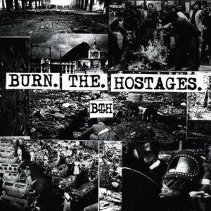 BURN THE HOSTAGES – s/t – LP