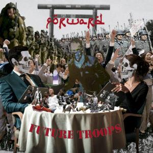 FORWARD – Future Troops – LP