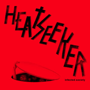 HEATSEEKER – Infected Society – LP