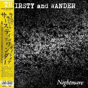 NIGHTMARE – Thirsty And Wander – LP