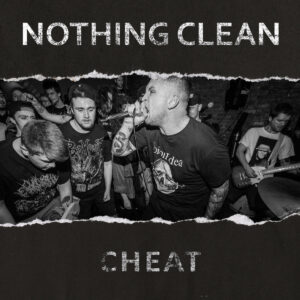 NOTHING CLEAN – Cheat – LP