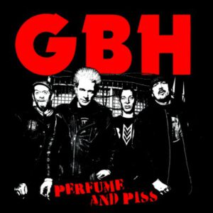 G.B.H. – Perfume And Piss – LP