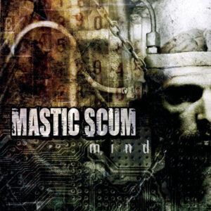 MASTIC SCUM – Mind – LP