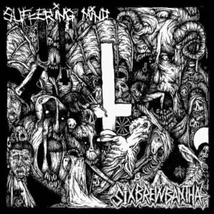 SUFFERING MIND / SIX BREW BANTHA – split EP